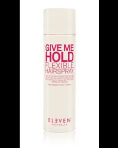 Eleven Australia: Give Me Hold Flexible Hairspray