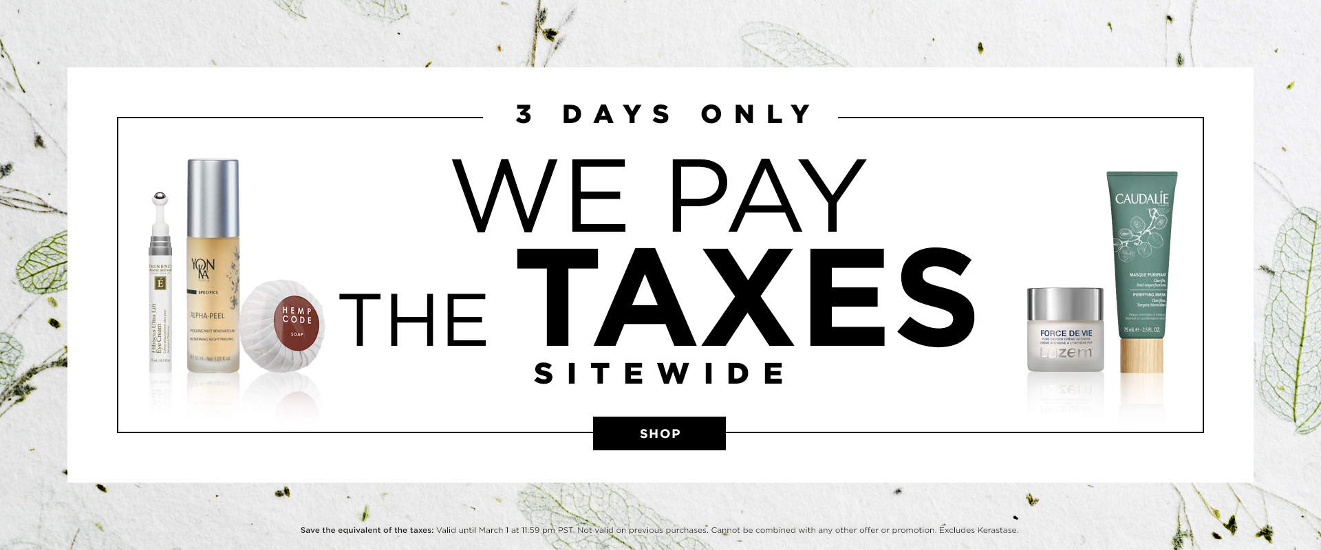 We pay the taxes! 3 days only!